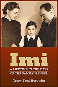 IMI: A LIFETIME IN THE DAYS OF THE FAMILY MANDEL